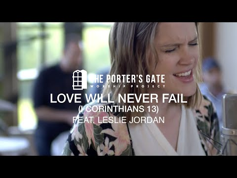 The Porter's Gate - Love Will Never Fail (Official Live Video)