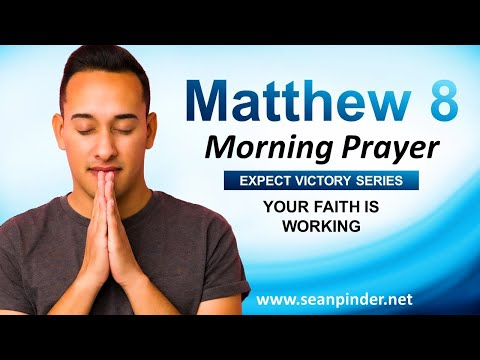 Your FAITH is WORKING - Morning Prayer