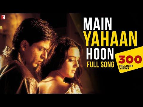 Main Yahaan Hoon - Full Song | Veer-Zaara | Shah Rukh Khan | Preity Zinta | Udit Narayan - UCbTLwN10NoCU4WDzLf1JMOA