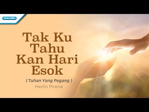 Tuhan Yang Pegang - Herlin Pirena (with lyric)