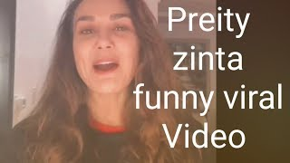 Preity zinta funny comedy viral latest video