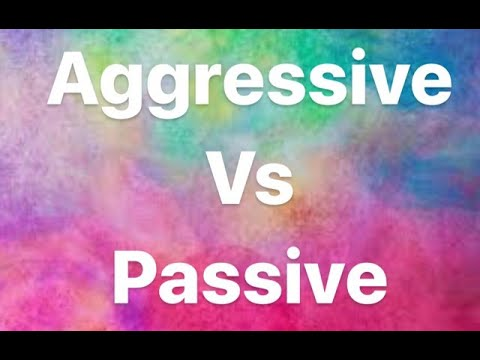 Aggressive & Passive People