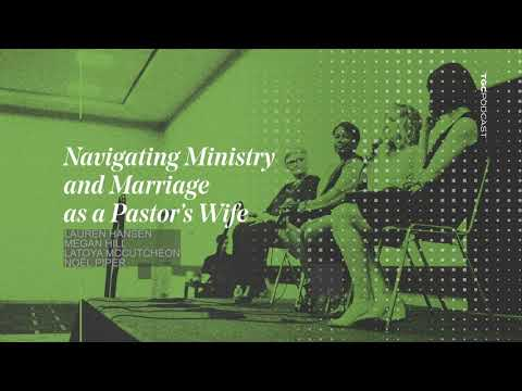 Navigating Ministry and Marriage as a Pastors Wife  TGC Podcast