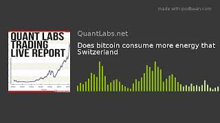 Does bitcoin consume more energy that Switzerland
