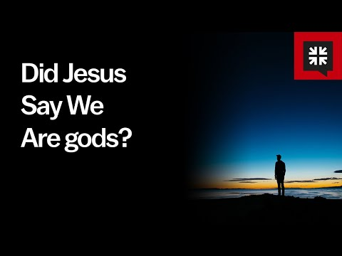 Did Jesus Say We Are gods? // Ask Pastor John