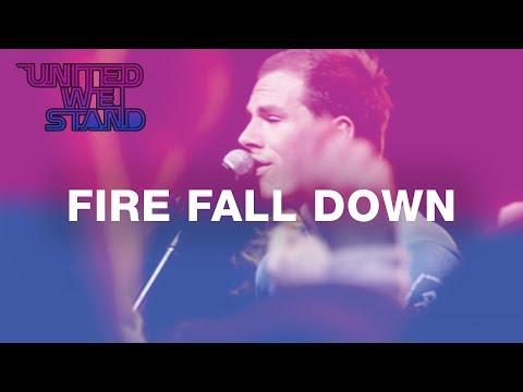 Fire Fall Down - Hillsong UNITED