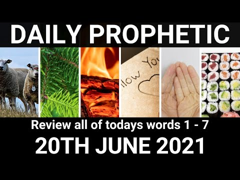 Daily Prophetic 20 June 2021 All Words