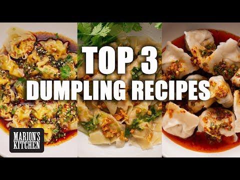 Top 3 Dumpling Recipes - Marion's Kitchen