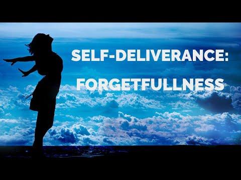 Deliverance from the Spirit of Forgetfullness  Self-Deliverance Prayers