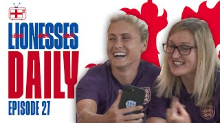 Semi Final Nerves & Phonecalls with Shearer! | Steph Houghton & Ellen White | Lionesses Daily Ep. 27