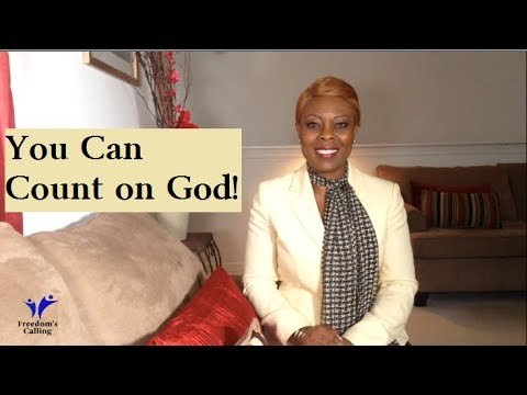 You Can Count on God...