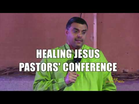 HEALING JESUS CAMPAIGN PASTOR'S CONFERENCE 120 REASONS WHY YOU MUST BE A SOUL WINNER