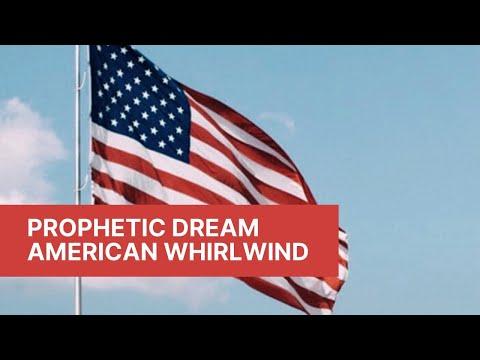 Prophetic Dream - American Whirlwind
