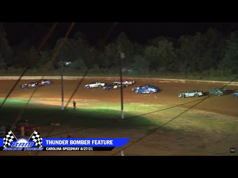 Thunder Bomber Feature - Carolina Speedway 8/27/21 - dirt track racing video image
