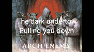Arch Enemy - Never Forgive, Never Forget (lyrics)