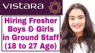 Vistara Airlines Job Vacancy for Fresher Boys & Girls | Vistara Airport Ground Staff Vacancy 2019