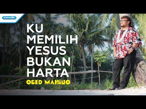 Obed Mahino - Ku Memilih Yesus Bukan Harta