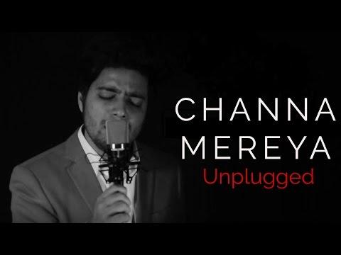 Channa Mereya Lyrics (Sad Version) - Siddharth Slathia   Ae Dil Hai Mushkil