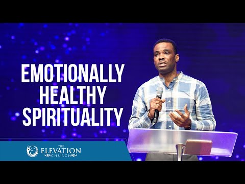 Emotionally Healthy Spirituality  Pastor Debo Omotunde