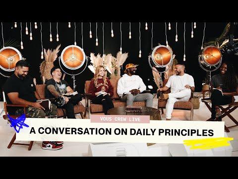VOUS CREW LIVE  A CONVERSATION ON DAILY PRINCIPLES