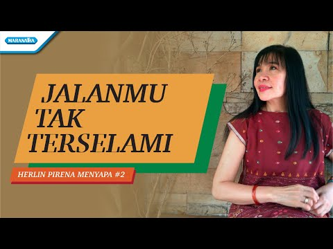 Herlin Pirena Menyapa #2 - JalanMu Tak Terselami (video lyric)
