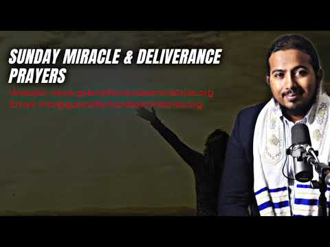 THE KEY TO A MIRACULOUS LIFE, SUNDAY MIRACLE & DELIVERANCE PRAYERS WITH EV. GABRIEL FERNANDES
