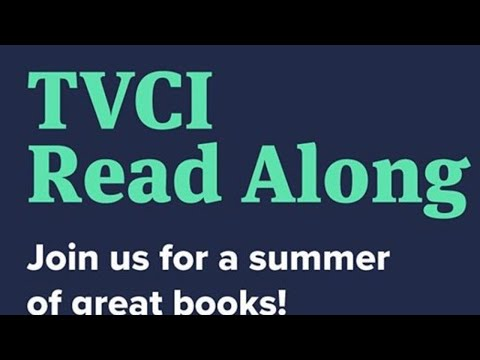 TVCI Summer Read Along 7/6