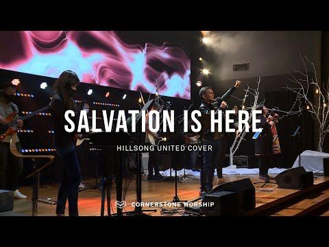 Salvation Is Here (Hillsong)  Caleb Garcia  Cornerstone Worship