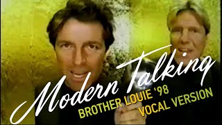 Brother Louie '98 Vocal Video Version