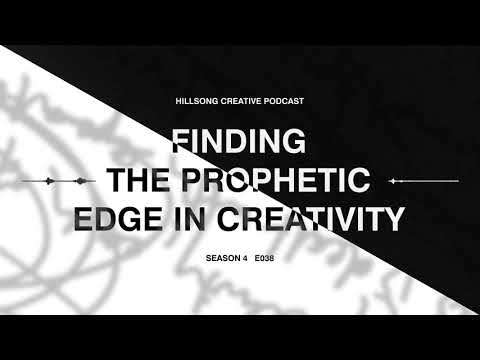 Hillsong Creative Podcast Ep037- The Prophetic Edge panel