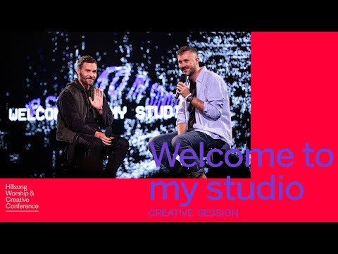 Welcome To My Studio  Hillsong Worship & Creative Conference 2018