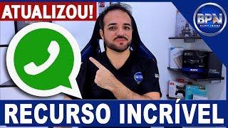 WhatsApp Atualizou!!! Veja COMO ATIVAR esse Novo Recurso!