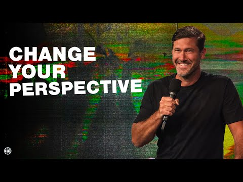 Change Your Perspective   Nathanael Wood  Hillsong Church Online