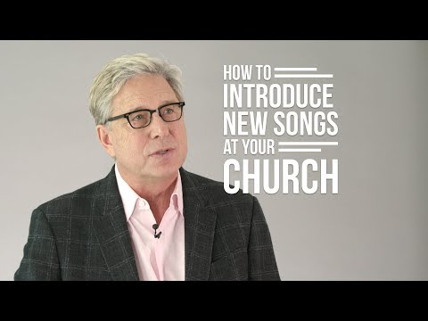 How to Introduce New Songs at Your Church