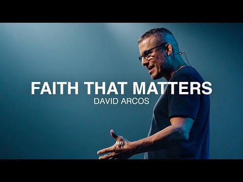 Faith That Matters  In House Guest: David Arcos - Mosaic