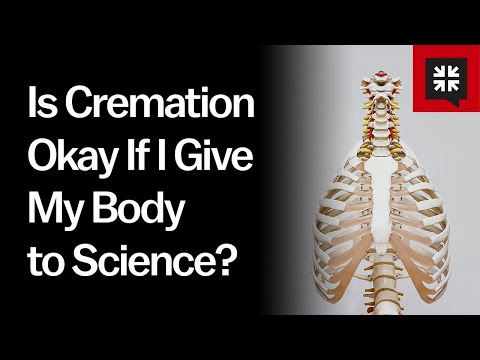 Is Cremation Okay If I Give My Body to Science? // Ask Pastor John
