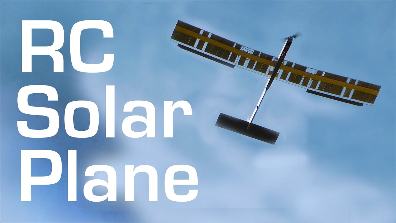 Rctestflight Solar Powered Rc Fpv Plane Build And Maiden
