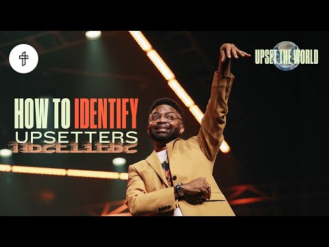 Upset The World // How To Identify Upsetters // Upset The World (Part 2) Tim Ross