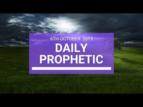 Daily Prophetic 6 October 2019   Word 3