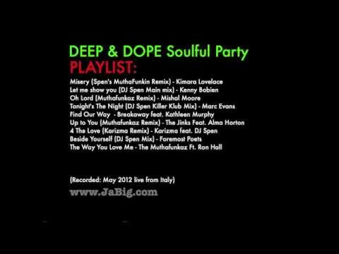 New 2012 Soulful House Music Mix by JaBig [DEEP & DOPE Live in Italy] - UCO2MMz05UXhJm4StoF3pmeA