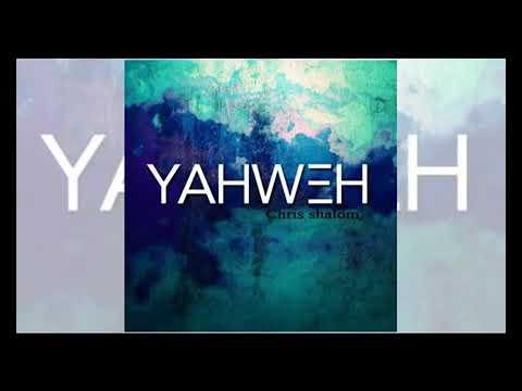 Yahweh-Chris shalom