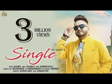 SINGLE LYRICS - KK Garry | Desi Routz | Maninder Kailey