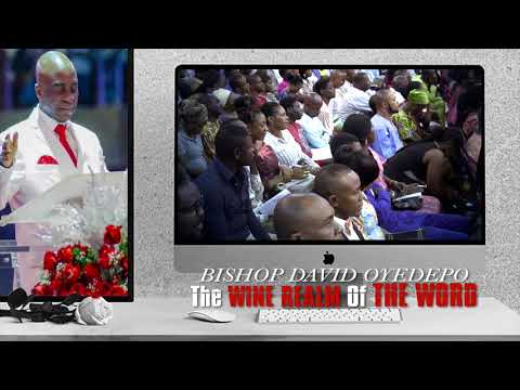 Bishop yedepo #ShortWordTakes  The  Wine Realm Of The WORD