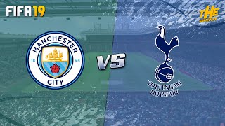FIFA 19 | Manchester City vs Tottenham - Premier League Week 2 - Full Match & Gameplay