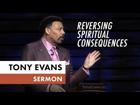 Reversing Spiritual Consequences  Tony Evans Sermon