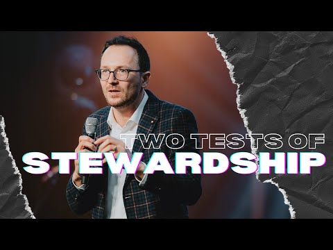 Two Tests of Stewardship // Roman Sheremeta