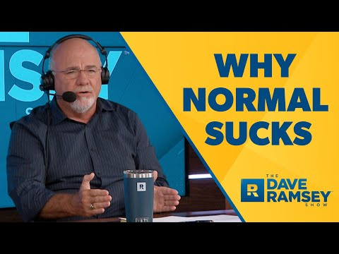 Normal Sucks! It's Time To Be Weird! - Dave Ramsey Rant