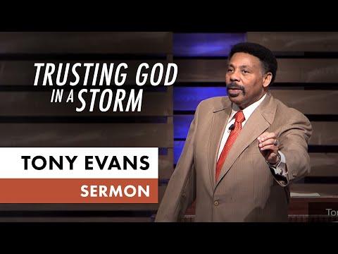 Trusting God in a Storm  - Tony Evans Sermon