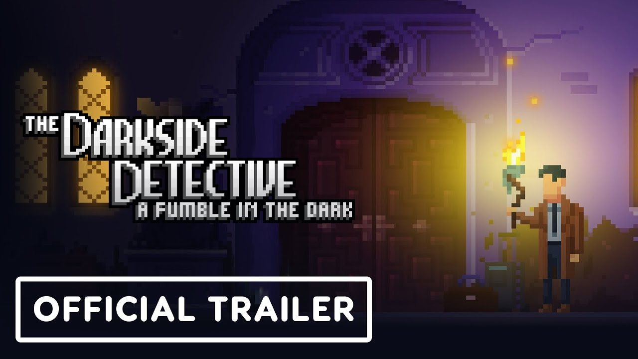 The Darkside Detective: A Fumble in the Dark – Official Release Date Trailer