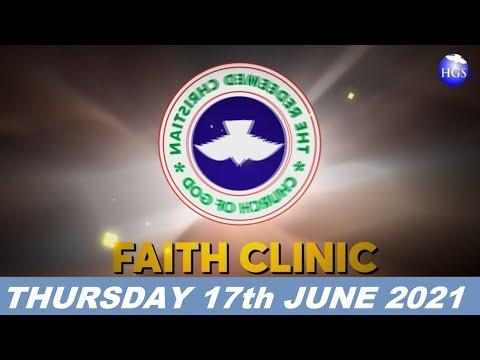 RCCG JUNE 17th 2021 FAITH CLINIC